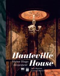 HAUTEVILLE HOUSE - VICTORE HUGO DECORATEUR