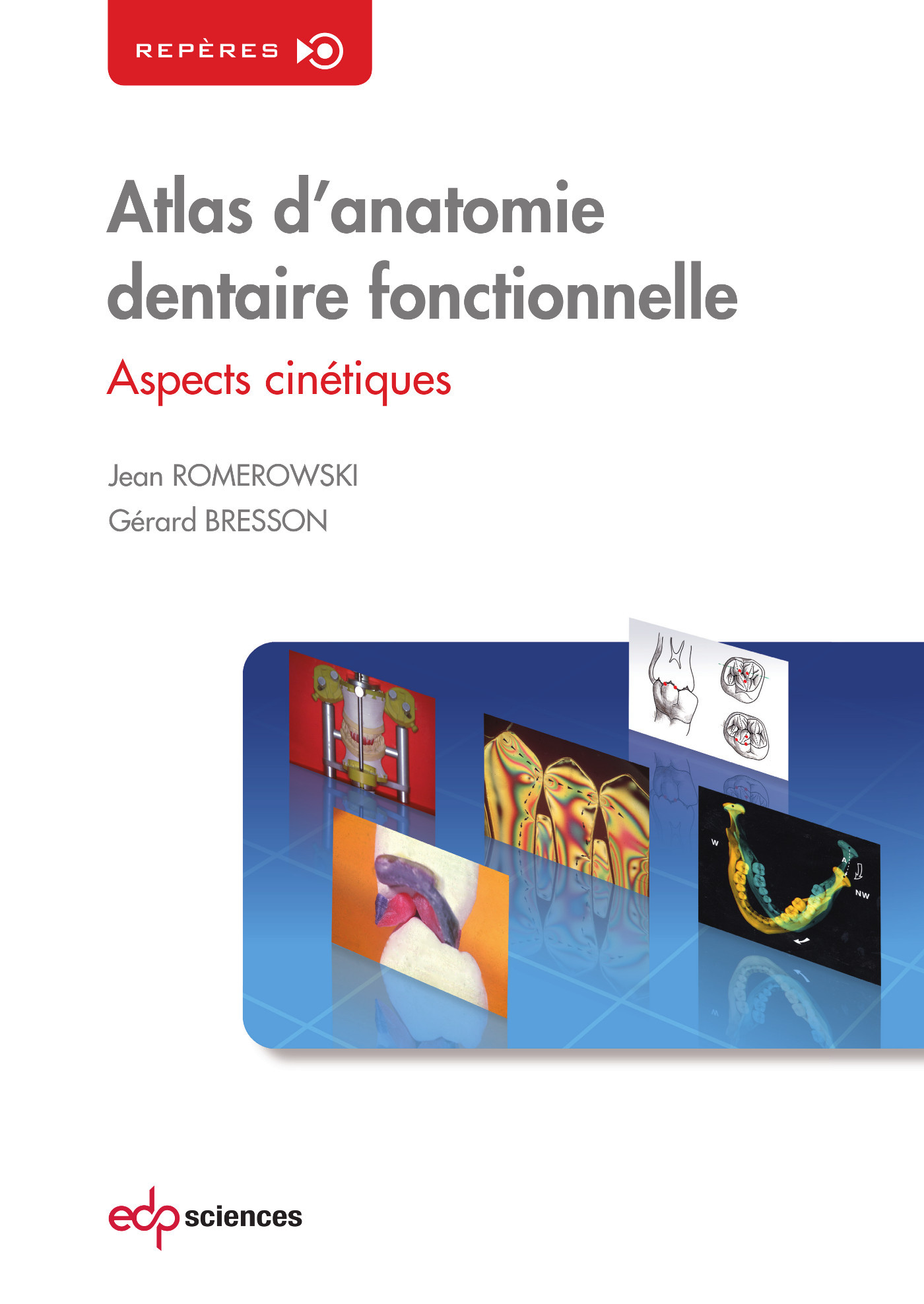 ATLAS D ANATOMIE DENTAIRE FONCTIONNELLE