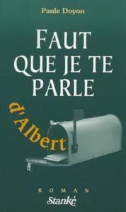 FAUT QUE JE TE PARLE D'ALBERT