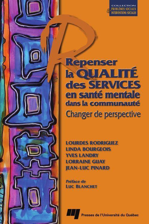 Repenser la qualité des services en santé mentale dans la communauté