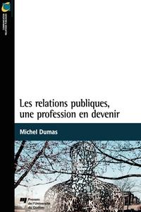 Les relations publiques, une profession en devenir