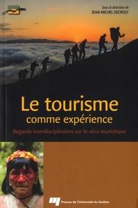 TOURISME COMME EXPERIENCE