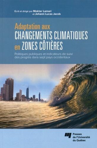 ADAPTATION AUX CHANGEMENTS CLIMATIQUES EN ZONES COTIERES