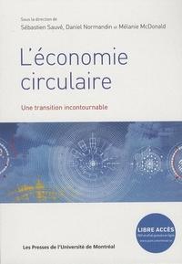 L ECONOMIE CIRCULAIRE. UNE TRANSITION INCONTOURNABLE