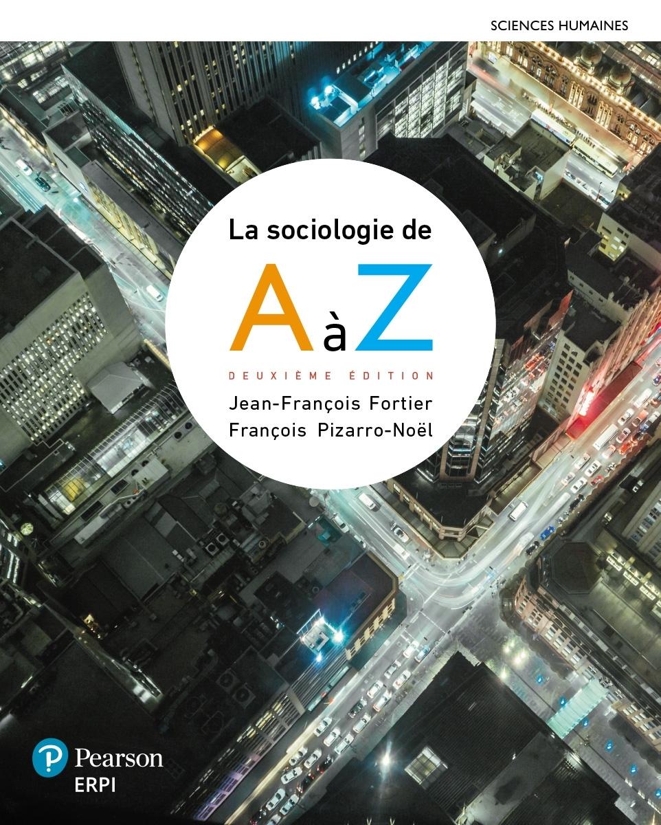 LA SOCIOLOGIE DE A A Z 2EME ED+MONLAB