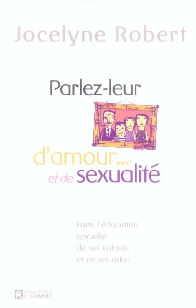PARLEZ LEUR D'AMOUR ET DE SEXUALITE