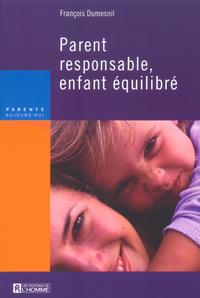 PARENT RESPONSABLE, ENFANT EQUILIBRE