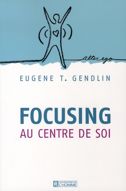 FOCUSING AU CENTRE DE SOI