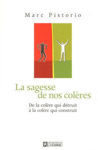 SAGESSE DE NOS COLERES