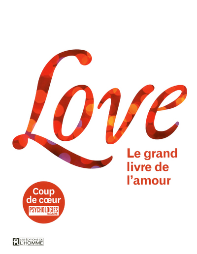 LOVE - LE GRAND LIVRE DE L'AMOUR