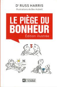 LE PIEGE DU BONHEUR - VERSION ILLUSTREE