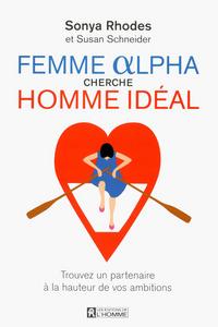 FEMME ALPHA CHERCHE HOMME IDEAL