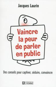 VAINCRE LA PEUR DE PARLER EN PUBLIC