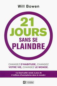 21 JOURS SANS SE PLAINDRE + BRACELET INCLUS