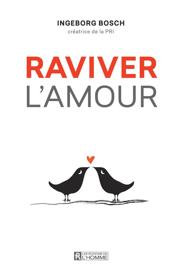 RAVIVER L'AMOUR