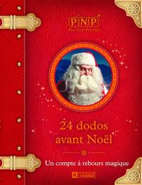 24 DODOS AVANT NOEL - UN COMPTE A REBOURS MAGIQUE