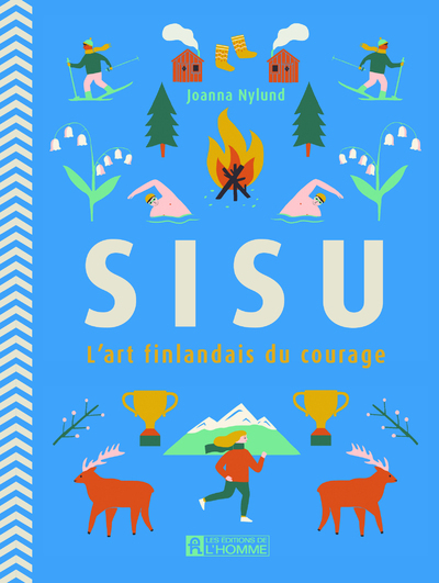 SISU - L'ART FINLANDAIS DU COURAGE