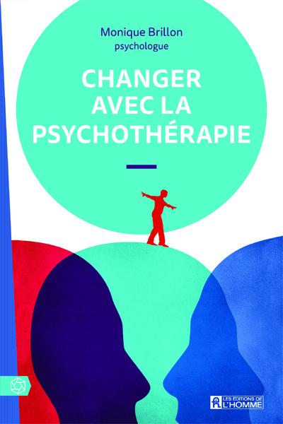 CHANGER AVEC LA PSYCHOTHERAPIE
