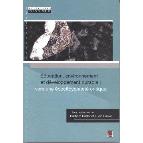 EDUCATION, ENVIRONNEMENT ET DEVELOPPEMENT DURABLE : VERS UNE ECO-