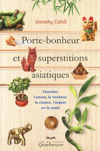 PORTE BONHEUR ET SUPERSTITIONS ASIATIQUES