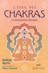 L'EVEIL DES CHAKRAS - LE CHEMINEMENT INITIATIQUE