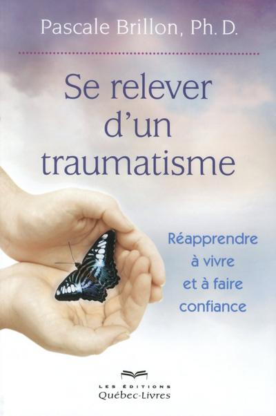 SE RELEVER D'UN TRAUMATISME 5E ED
