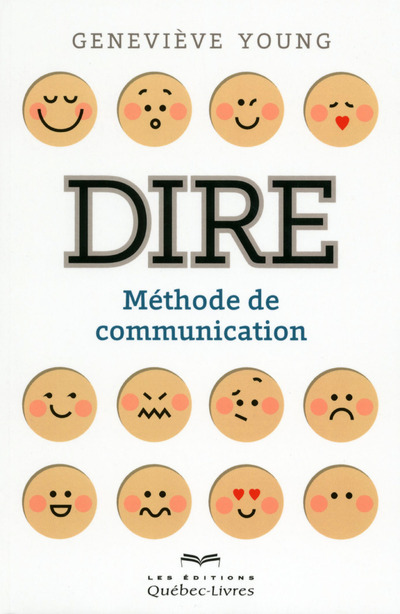 DIRE - METHODE DE COMMUNICATION