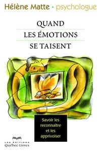 QUAND NOS EMOTIONS SE TAISENT