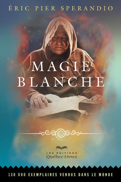 MAGIE BLANCHE (7E EDITION)