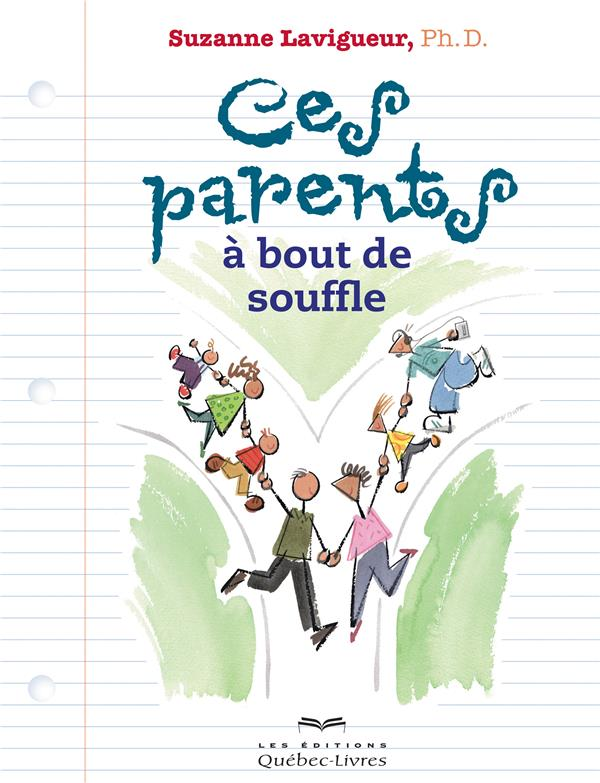 CES PARENTS A BOUT DE SOUFFLE (6E EDITION)