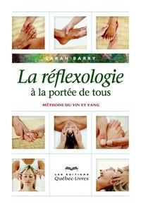 LA REFLEXOLOGIE A LA PORTEE DE TOUS (4E EDITION)