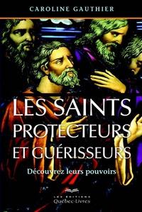 LES SAINTS PROTECTEURS ET GUERISSEURS 4E EDITION