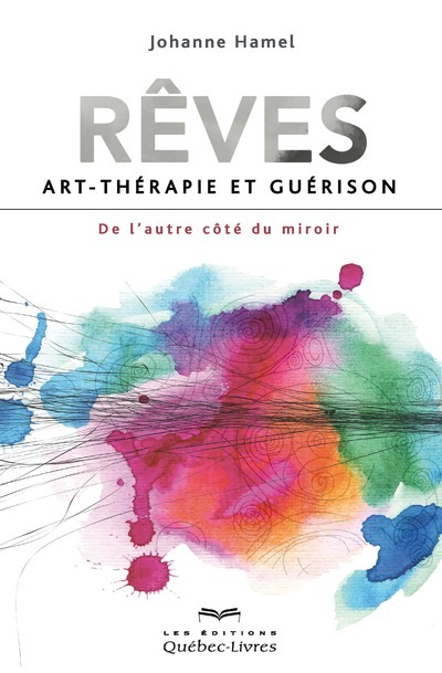 REVES - ART-THERAPIE ET GUERISON