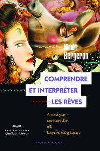COMPRENDRE ET INTERPRETER LES REVES 6E EDITION