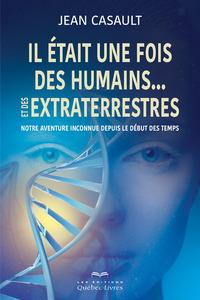 IL ETAIT UNE FOIS DES HUMAINS  ET DES EXTRATERRESTRES