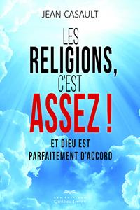 RAMENER LES RELIGIONS A LEUR JUSTE PLACE