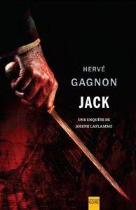 JACK : UNE ENQUETE DE JOSEPH LAFLAMME
