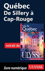Quebec : de Sillery à Cap Rouge