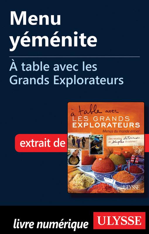 Menu yéménite - A table avec les Grands Explorateurs