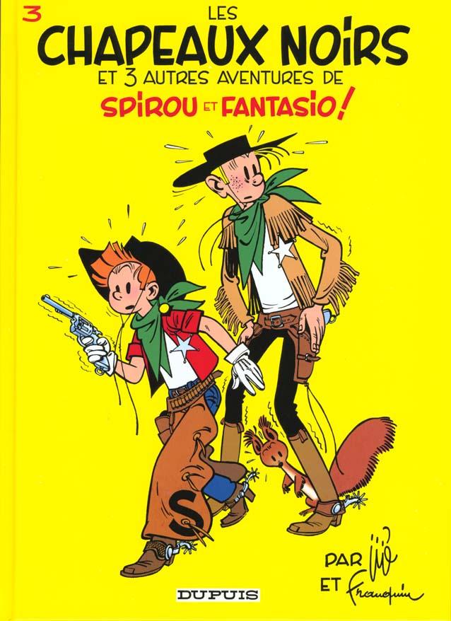 SPIROU ET FANTASIO - T3 - LES CHAPEAUX NOIRS