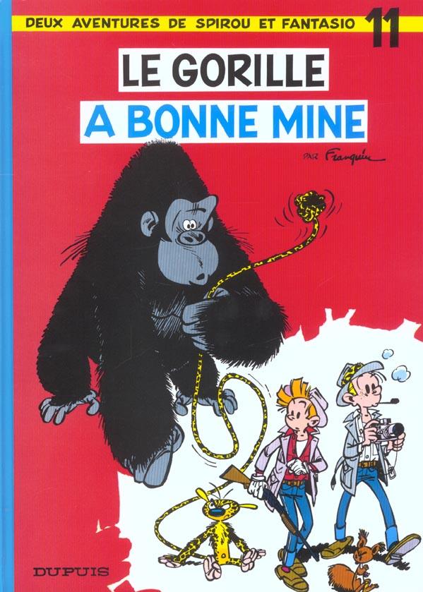 SPIROU ET FANTASIO - T11 - LE GORILLE A BONNE MINE