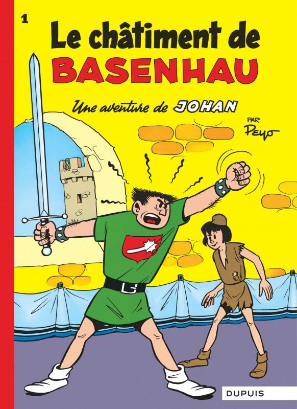 LE CHATIMENT DE BASENHAU - JOHAN ET PIRLOUIT (DUPUIS) - T1