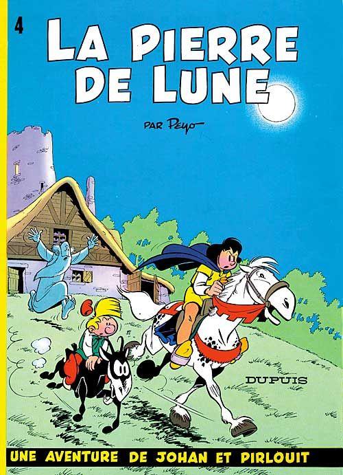 LA PIERRE DE LUNE - JOHAN ET PIRLOUIT (DUPUIS) - T4