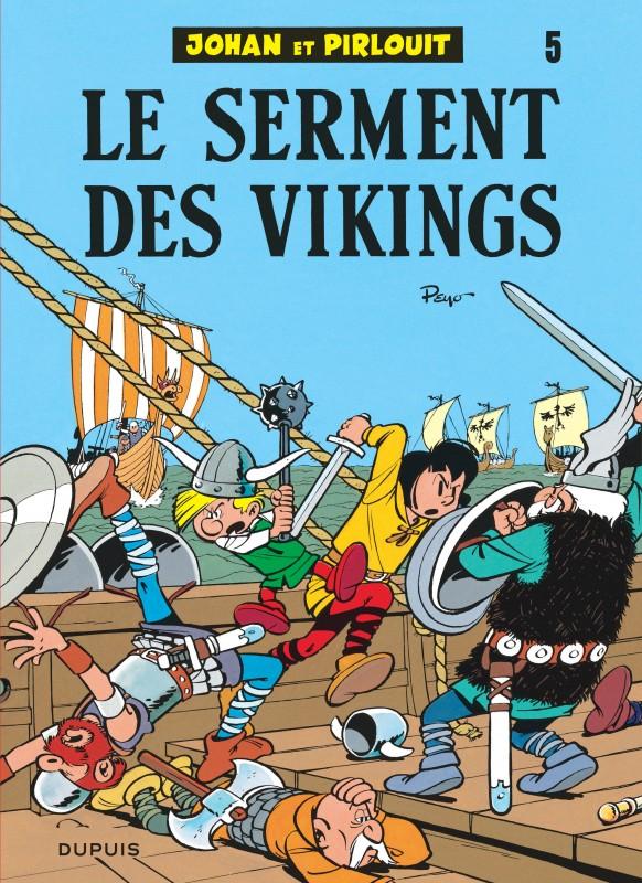 LE SERMENT DES VIKINGS - JOHAN ET PIRLOUIT (DUPUIS) - T5