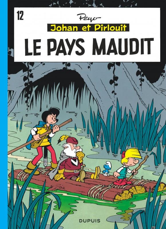 LE PAYS MAUDIT - JOHAN ET PIRLOUIT (DUPUIS) - T12