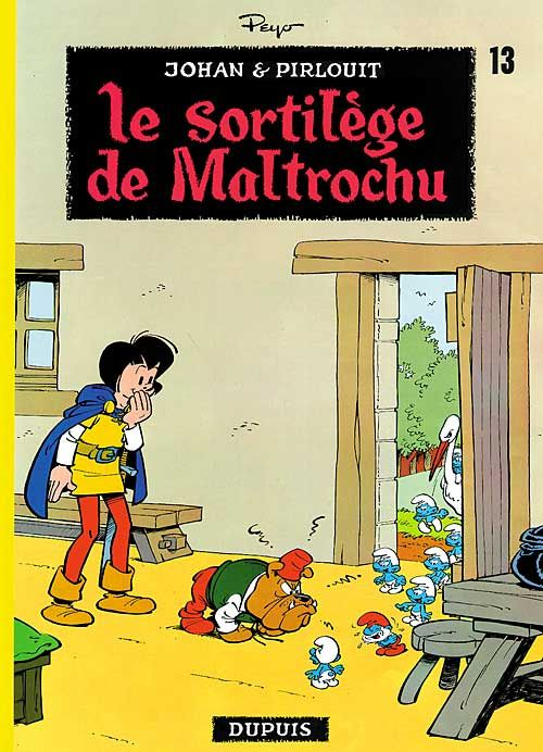 LE SORTILEGE DE MALTROCHU - JOHAN ET PIRLOUIT (DUPUIS) - T13