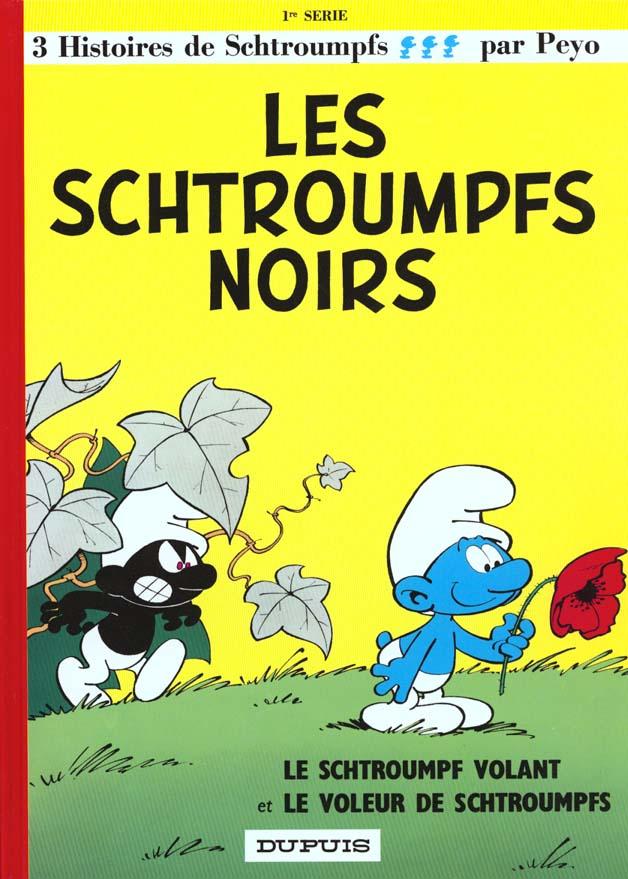 SCHTROUMPFS (DUPUIS) - T1 - LES SCHTROUMPFS NOIRS