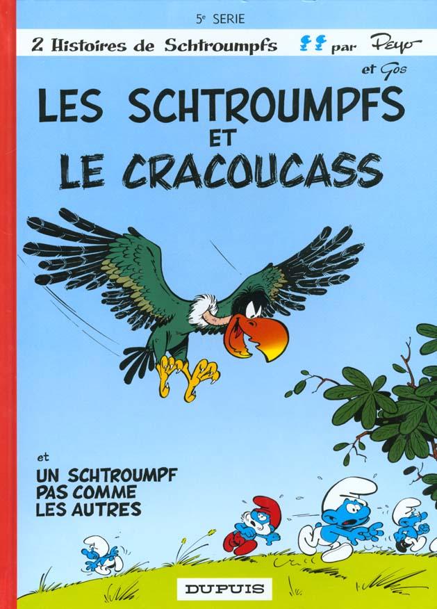 SCHTROUMPFS (DUPUIS) T5 SCHTROUMPFS ET LE CRACOUCASS (LES)