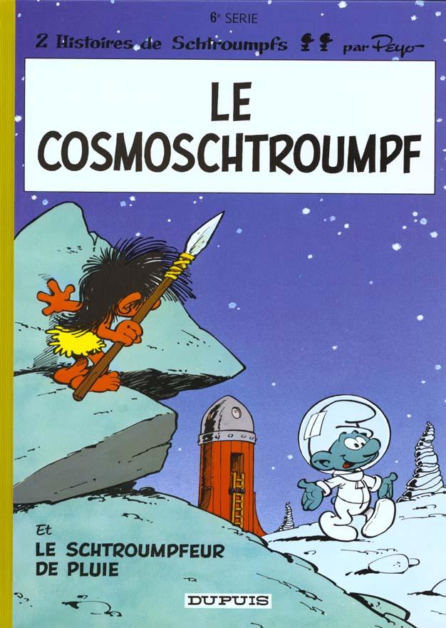 SCHTROUMPFS (DUPUIS) T6 LE COSMOSCHTROUMPF