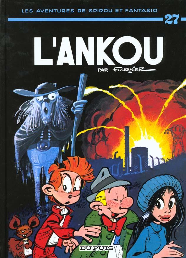 SPIROU ET FANTASIO - T27 - L'ANKOU